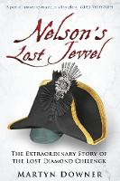 Nelson's Lost Jewel: The ...