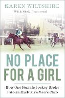 No Place for a Girl: How One Female...