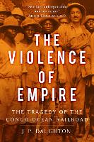 The Violence of Empire: The Tragedy ...