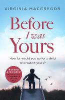 Before I Was Yours: An emotional ...