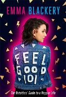 Feel Good 101: The Outsiders' Guide ...
