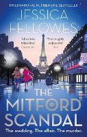 The Mitford Scandal: Diana Mitford ...