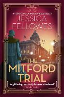 The Mitford Trial: Unity Mitford and...