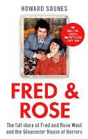 Fred & Rose: The Full Story of Fred...