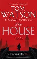 The House: The most utterly gripping,...