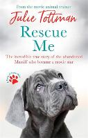 Rescue Me: The incredible true story...