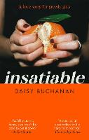 Insatiable: A love story for greedy...