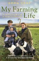 My Farming Life: Tales from a...