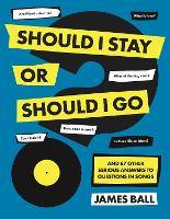 Should I Stay Or Should I Go?: And 87...