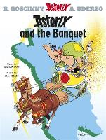 Asterix: Asterix and the Banquet:...