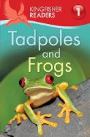 Kingfisher Readers: Tadpoles and ...