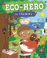 Eco Hero In Training