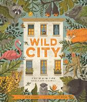 Wild City: Meet the animals who share...