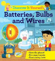 Discover It Yourself: Batteries,...
