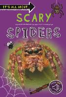 It's all about... Scary Spiders