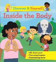 Discover It Yourself: Inside the Body