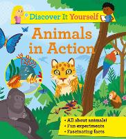 Discover It Yourself: Animals In Action