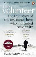 The Volunteer: The True Story of the...