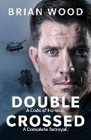 Double Crossed: A Code of Honour, A...