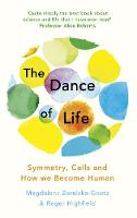 The Dance of Life: Symmetry, Cells ...