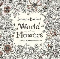 World of Flowers: A Colouring Book ...