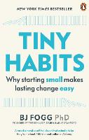 Tiny Habits: The Small Changes That...