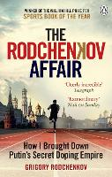 The Rodchenkov Affair: How I Brought...