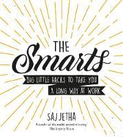 The Smarts: Big Little Hacks to Take...