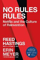 No Rules Rules: Netflix and the...