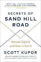 Secrets of Sand Hill Road: Venture...
