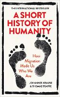 A Short History of Humanity: How...