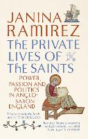 The Private Lives of the Saints:...
