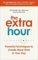 The Extra Hour: Powerful Techniques ...