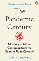 The Pandemic Century: A History of...