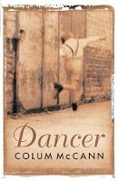 Dancer: Stunning, bestselling novel...