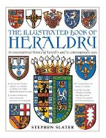 The Illustrated Book of Heraldry: An...