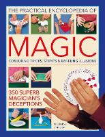 Magic, Practical Encyclopedia of:...