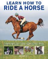 Horse Riding: Learn how to ride, from...