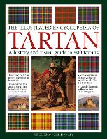 Tartan, The Illustrated Encyclopedia...