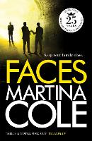 Faces: A chilling thriller of loyalty...