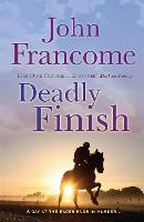 Deadly Finish: A fresh and...