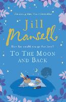 To The Moon And Back: An uplifting...