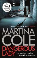 Dangerous Lady: A gritty thriller...
