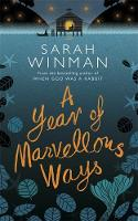 A Year of Marvellous Ways: The ...