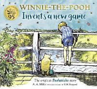 Winnie-the-Pooh Invents a New Game: A...