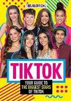 Tik Tok: 100% Unofficial The Guide to...