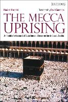 The Mecca Uprising: Salafism and...