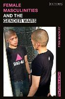Female Masculinities and the Gender...
