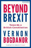 Beyond Brexit: Towards a British...
