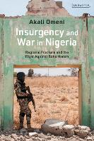Insurgency and War in Nigeria:...